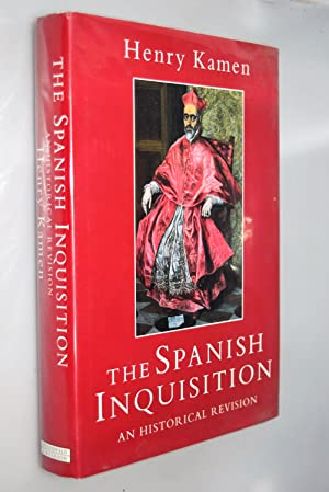 The Spanish Inquisition : an historical Revision