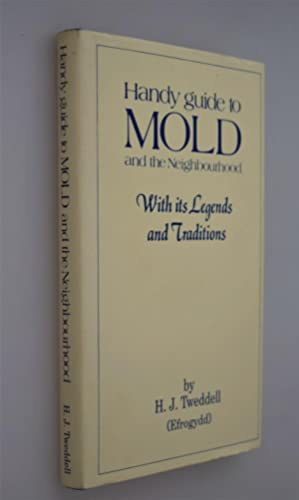 Handy guide to Mold & the Neighbourhood { Limited Edition No: 106/400copies }