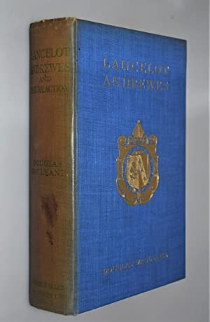 Lancelot Andrewes and the Reaction { Signed Dedication from Author 1919 }