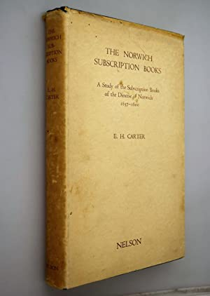 The Norwich subscription books : a study of the subscription books of the diocese of Norwich, 163...