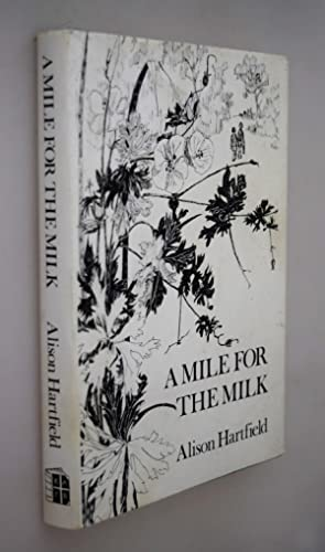 A Mile for the Milk { SIGNED BY AUTHOR }