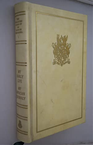 The collected works of Sir Winston Churchill. Vol.1 My early life; My African Journey [ One of On...