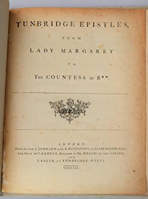 Tunbridge epistles, from Lady Margaret to the Countess of B**