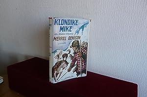 Klondike Mike: An Alaskan Odyssey: Denison, Merrill