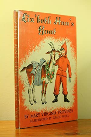 Liz'beth Ann's Goat: Mary Virginia Provines