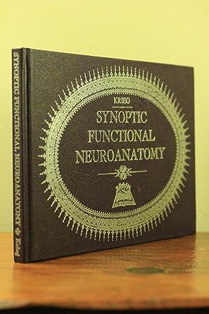 Synoptic Functional Neuroanatomy: Wendell J.S. Krieg