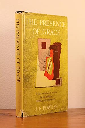 The Presence of Grace: J.F. Powers