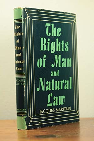 The Rights of Man and Natural Law: Jacques Maritain |