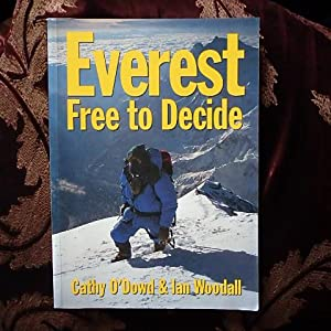 Everest: Free to Decide: Woodall, I.; O'Dowd,