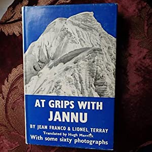 At Grips with Jannu: Franco, Jean, Terray,