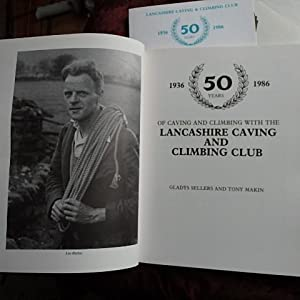 50 Years of Caving and Climbing with the Lancashire Caving and Climbing Club: Sellers, Gladys & ...
