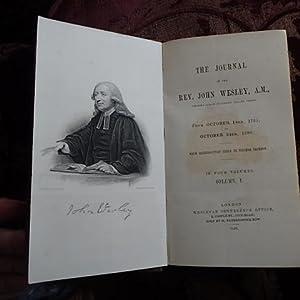 The Journal of Rev. John Wesley, A.M.: Wesley, Rev. John