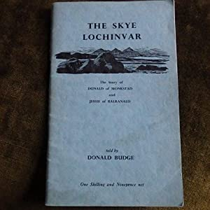 The Skye Lochinvar. The story of Donald: Budge, Donald (told