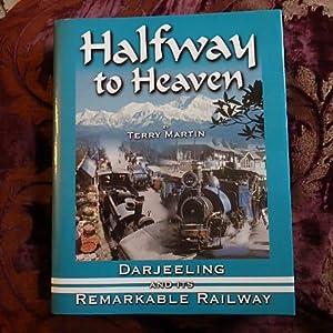 Halfway to Heaven - Darjeeling and Its: Martin, Terry