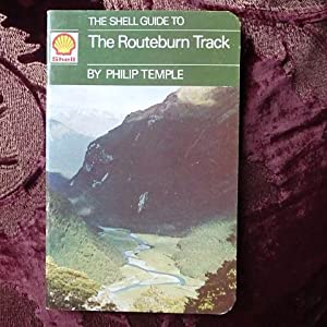 Shell Guide to the Routeburn Track: Philip Temple
