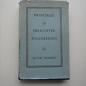 Principles of Helicopter Engineering: Shapiro, Jacob