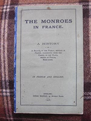 The Monroes in France A History of
