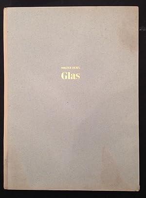 Glas Werkstoff und Form Band I: Dexel, Walter: