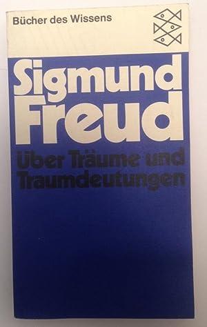 Über Träume und Traumdeutungen.: Freud, Sigmund: