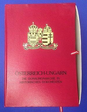 Österreich ungarn die Donaumonarchie in historischen Dokumenten Fotografische Faksimile-Drucke...