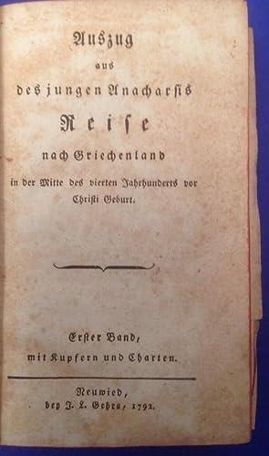 Auszug aus des jungen Anacharsis Reise nach Griechenland Erster Band mit Kupfern und Charten in der...