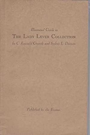 Illustrated guide to The Lady Lever Collection: C. Reginald Grundy