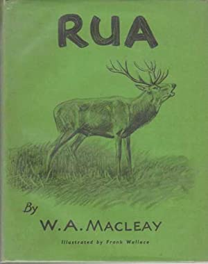 RUA: THE STORY OF A HIGHLAND RED DEER