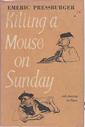 Killing a Mouse on Sunday: Emeric Pressburger