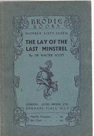 The Lay of the Last Minstrel: Sir Walter Scott