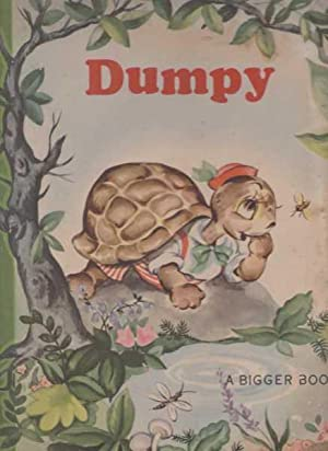 Dumpy and Slappy - A Bigger Book