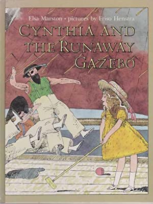 Cynthia And The Runaway Gazebo: Elsa Marston