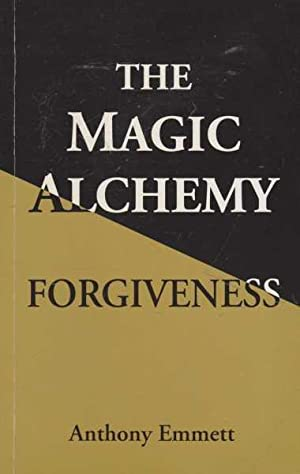 The Magic Alchemy - Forgiveness