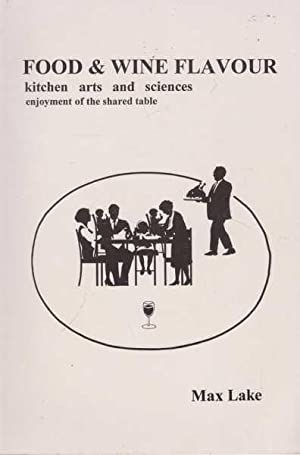 Food & Wine Flavour: Kitchen Arts and Sciences, Enjoyment of the Shared Table