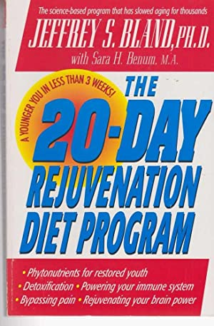The 20-Day Rejuvenation Diet Program with the Revolutionary Phytonutrient Diet