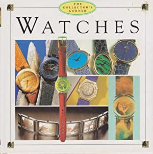 Watches [The Collector's Corner]