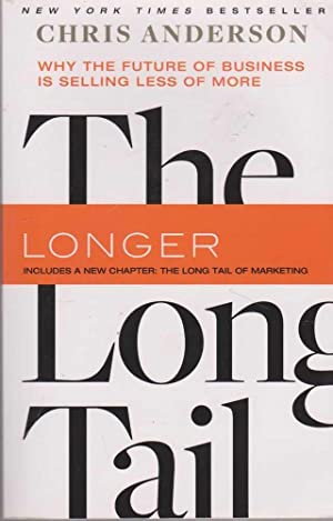 The Long Tail: Why the Future of: Chris Anderson