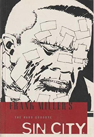 Frank Miller's Sin City - The Hard Goodbye - Volume 1