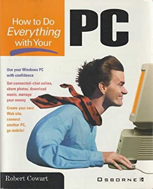 How To Do Everything With Your PC
