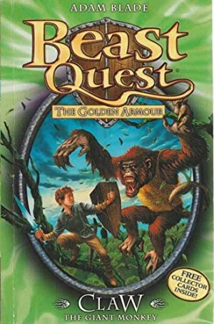 Beast Quest: The Golden Armour: 8: Claw - The Giant Monkey
