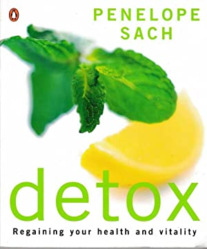 Detox: Regaining Your Health and Vitality