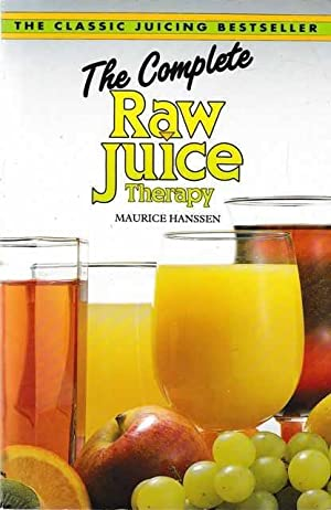 The Complete Raw Juice Therapy