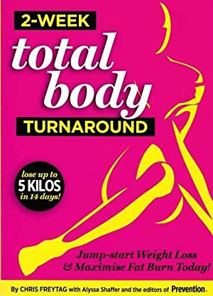 2-Week Total Body Turnaround: Jump Start Weight Loss & Maximise Fat Burn Today
