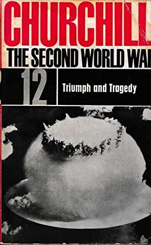 The Second World War #12: Triumph and Tragedy