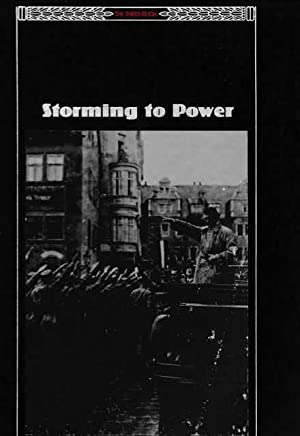 The Third Reich: Storming To Power