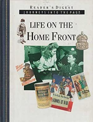 Reader's Digest Journeys Into The Past - Life On The Home Front