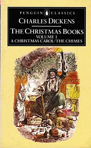 The Christmas Books Volume 1: A Christmas: Charles Dickens