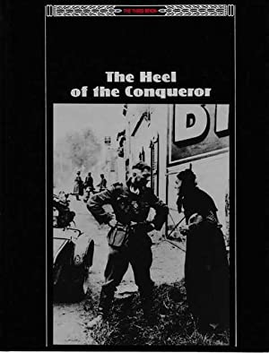 The Third Reich: The Heel of the Conqueror