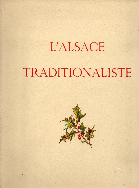 L'ALSACE TRADITIONALISTE.