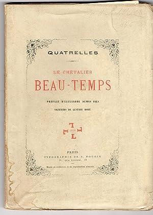 Quatrelles Le Chevalier Beau-Temps Préface d'Alexandre Dumas