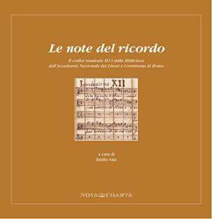 LE NOTE DEL RICORDO Il codice musicale: a cura di